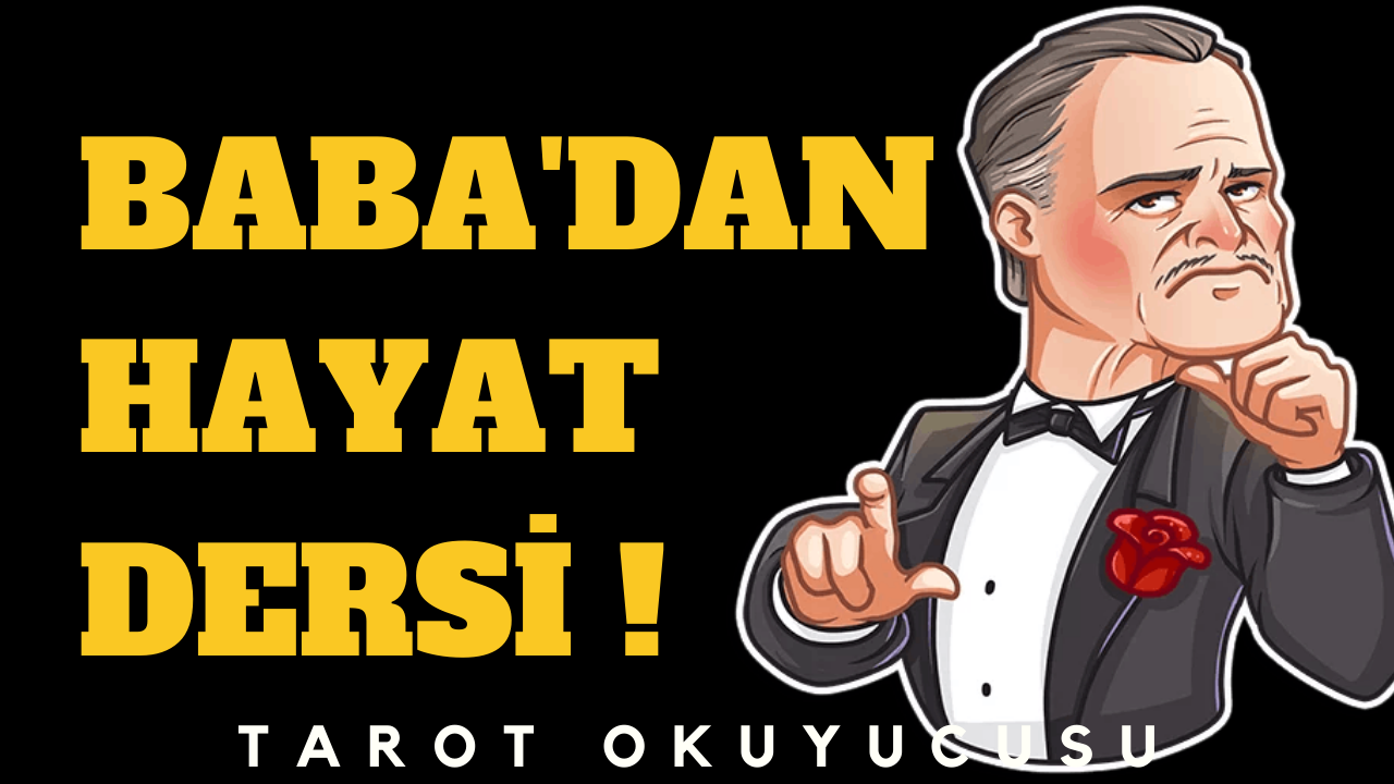 BABA'DAN THE GODFATHER'DAN HAYAT DERSLERİ !